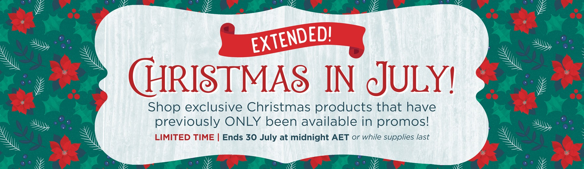 LIMITED TIME: Christmas in July