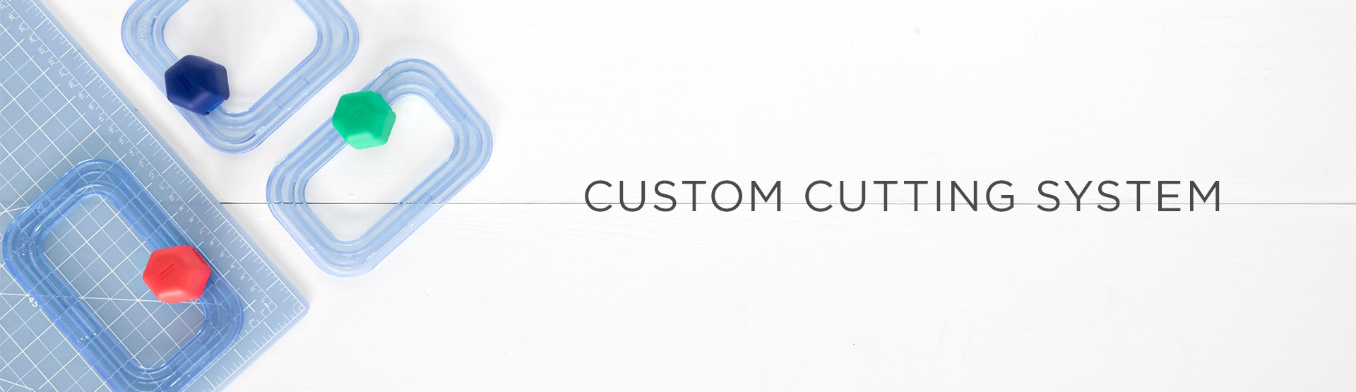Custom Cutting System