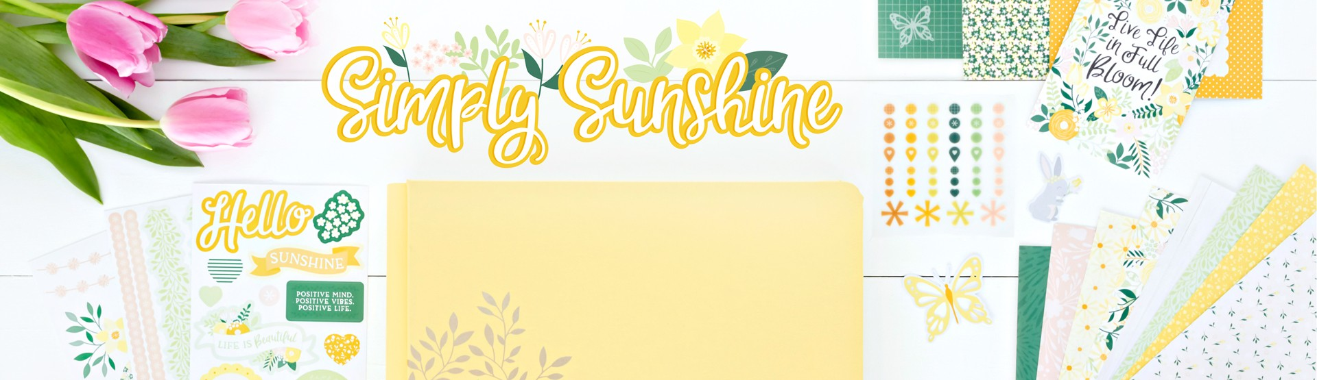 All Occasions & Spring: Simply Sunshine